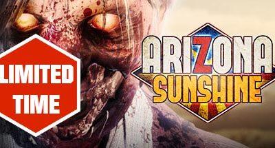 LIMITED TIME: Arizona Sunshine