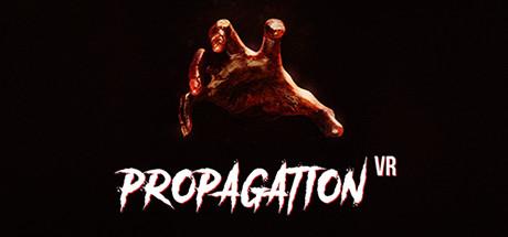 Propagation VR